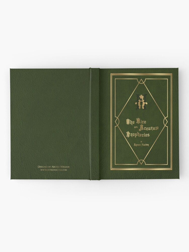 Alternate view of The nice and accurate prophecies of Agnes nutter Hardcover Journal