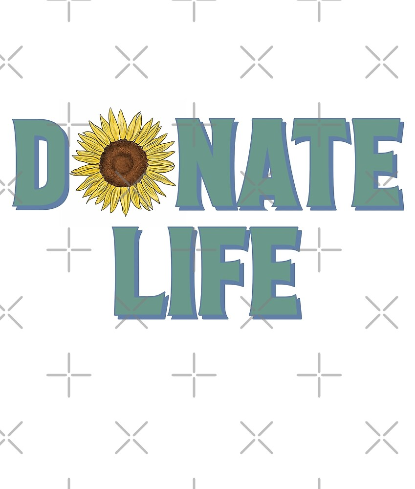 Donate Life Sunflower by D0n8Life
