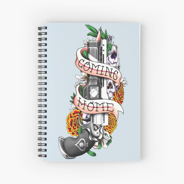 """""""I'm Coming Home"""" Tattoo-Inpsired Design Spiral Notebook"""