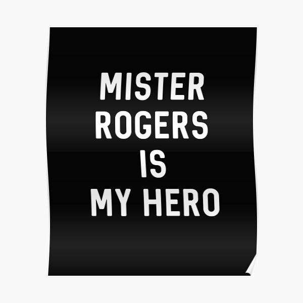 Mr Rogers Movie Posters Redbubble
