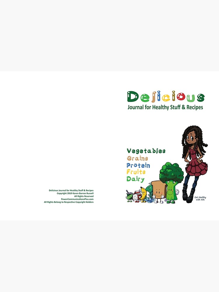 Delicious Journal For Healthy Stuff and Recipes by KarenBarron