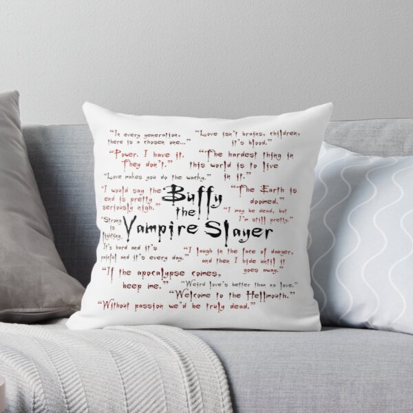 Buffy the Vampire Slayer Quotes Throw Pillow
