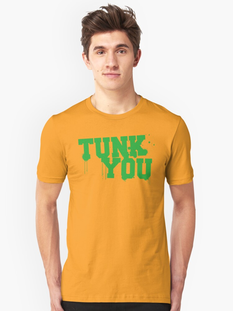 TUNK YOU by FAMOUSAFTERDETH