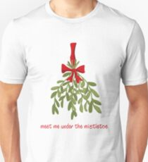 Meet me under the mistletoe Slim Fit T-Shirt