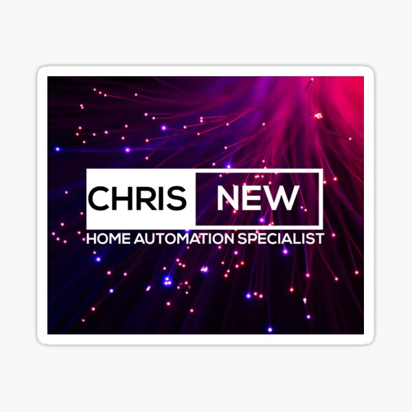 Chris New Home Automation Specialist Sticker