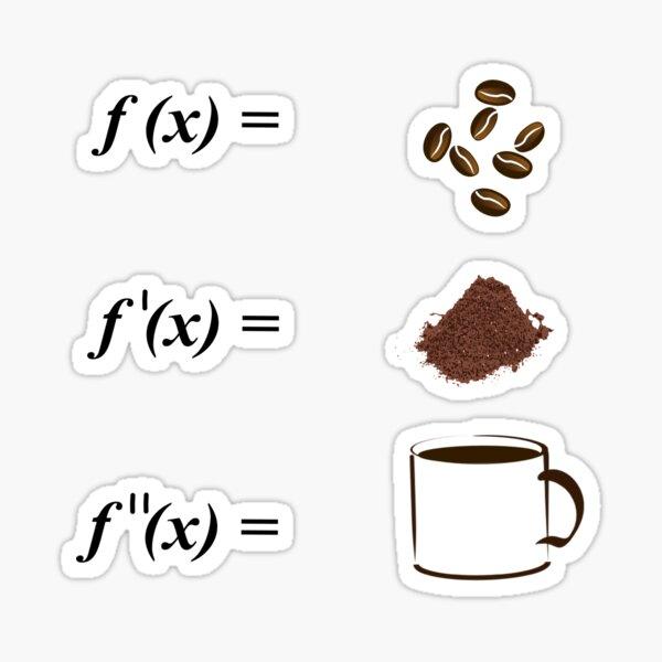 Math and Coffee - Integrations - Calculus - Mathematics - Math Students Sticker