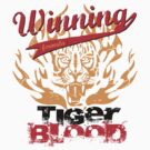 Winning Formula - Tiger Blood - Orange Tiger by wittytees