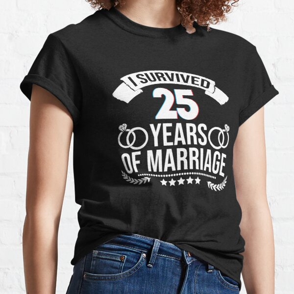 I survived 25 years! Classic T-Shirt