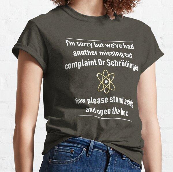 Schrodinger's Missing Cat Classic T-Shirt