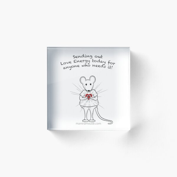 MantraMouse® Sending Out Love Cartoon Acrylic Block