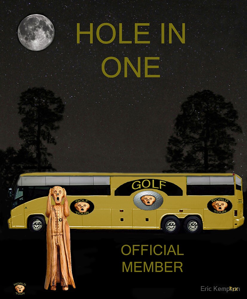 Golf World Tour Scream Tour Bus Hole In One by Eric Kempson