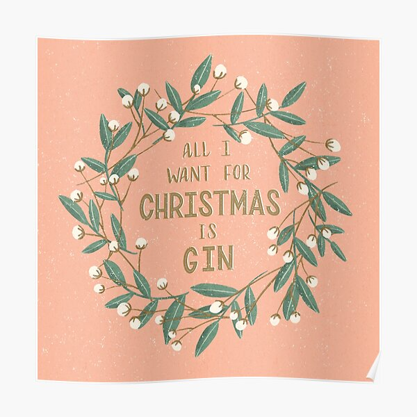 All I Want for Christmas is Gin Poster