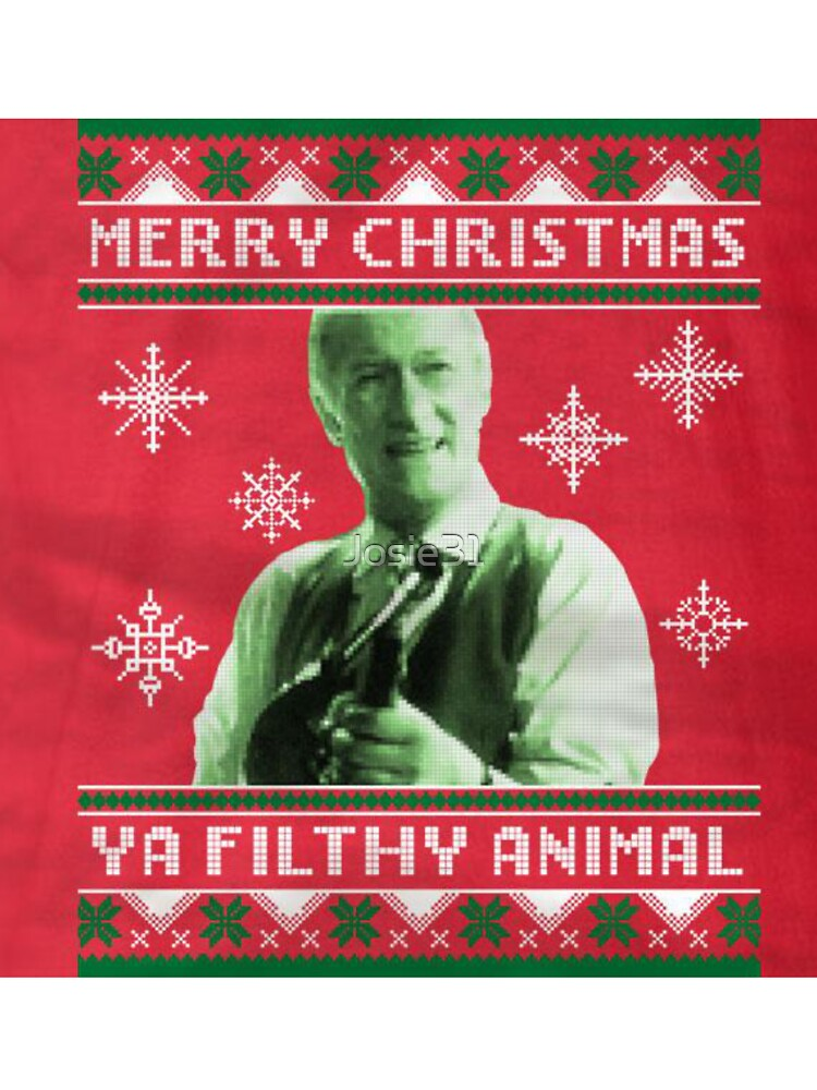Merry Christmas Ya Filthy Animal.Merry Christmas Ya Filthy Animal Kids T Shirt By Josie31 Redbubble