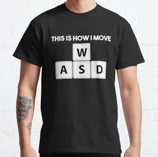 WASD Move Gaming Gamer Video Level Party Classic T-Shirt