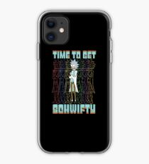 Time To Get Schwifty Rick and Morty Funny Schwifty Rick Shirt Gift iPhone Case