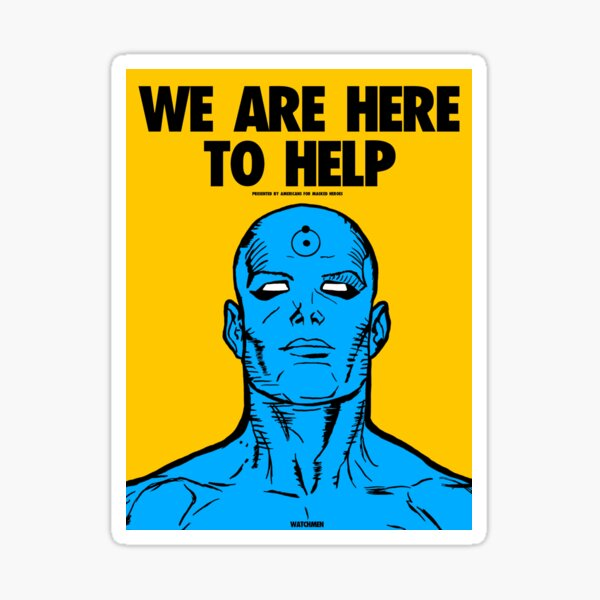 Watchmen Dr. Manhattan Advocacy Poster for Masked Heroes Sticker