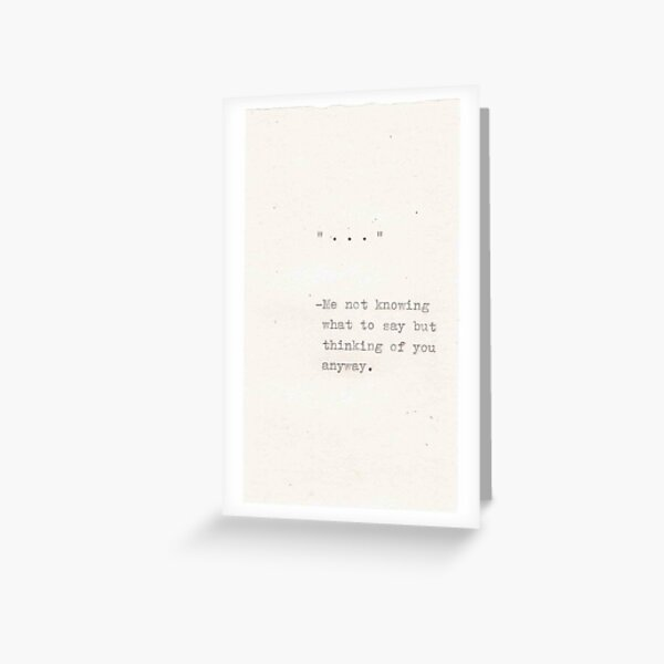 Ellipsis Quote Greeting Card