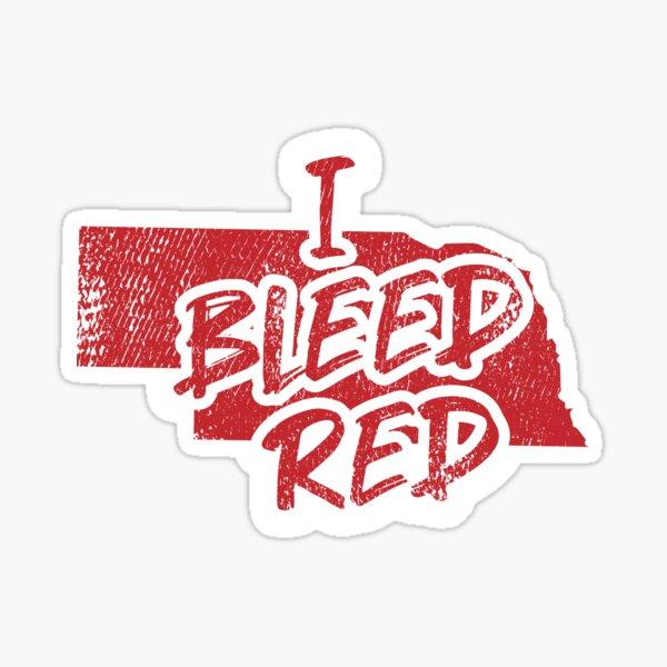 Nebraska State Pride - I Bleed Red Sticker