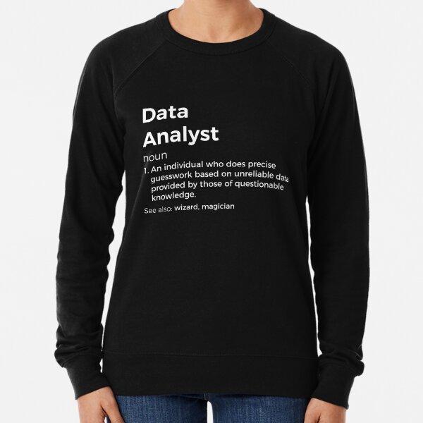 Data Analyst Definition Lightweight Sweatshirt