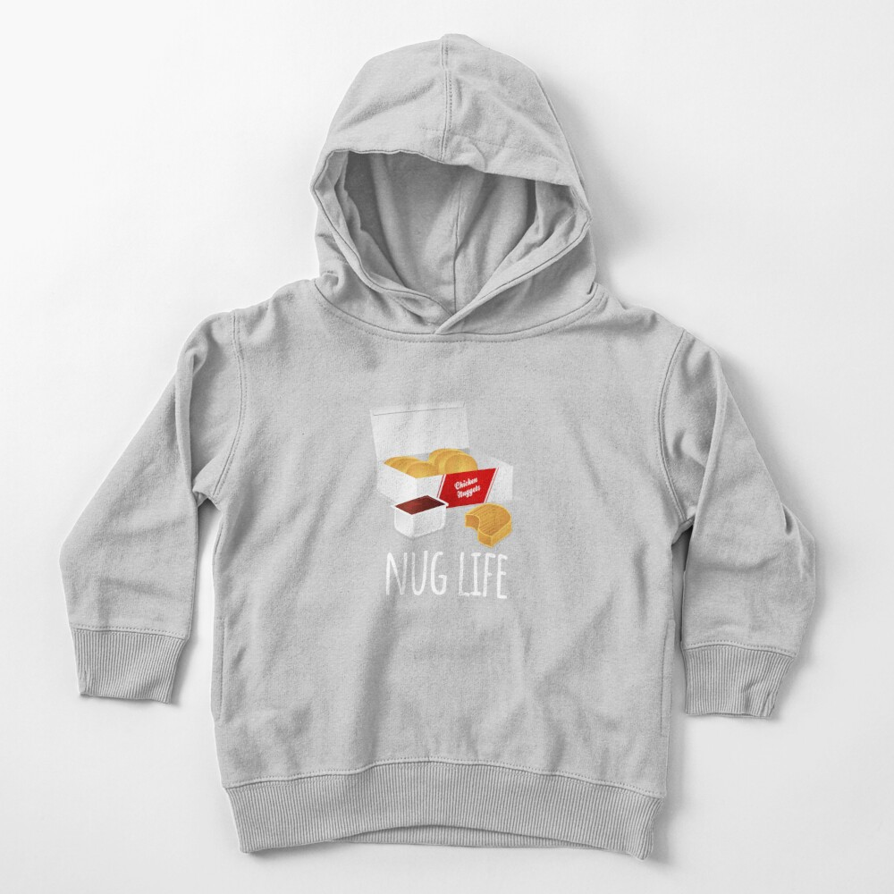 Nug Life - Chicken Nuggets Toddler Pullover Hoodie
