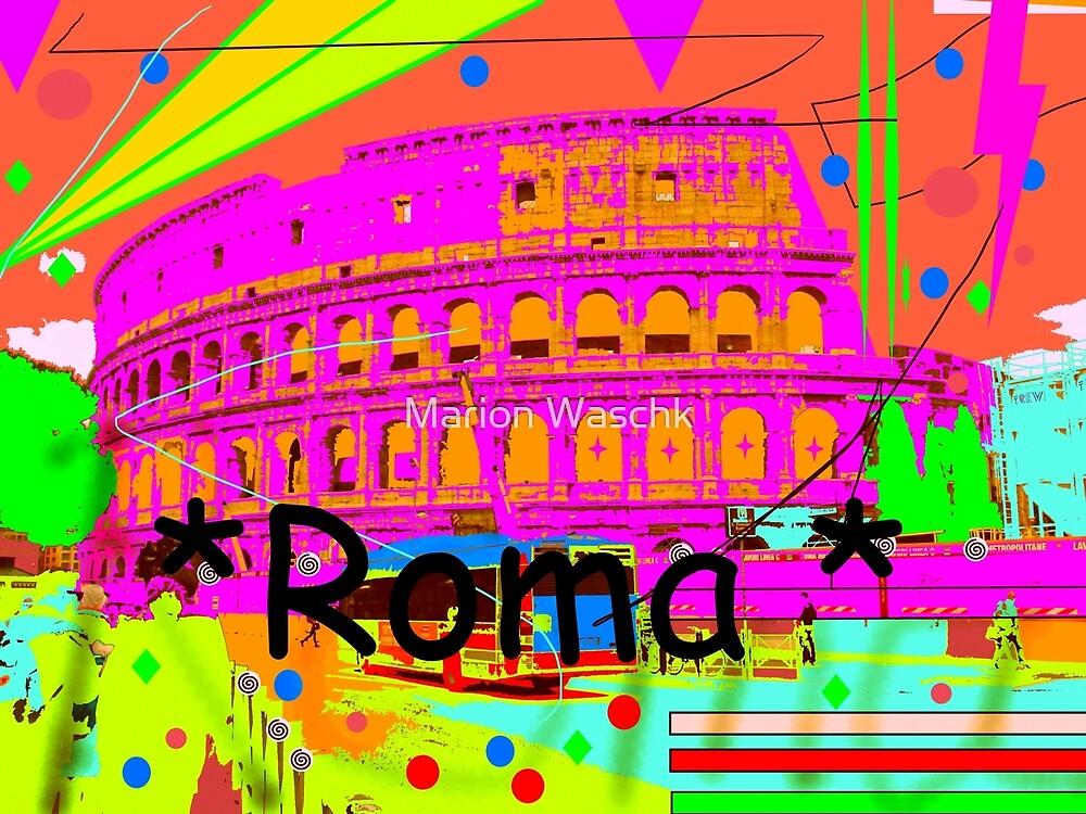 Colosseum Roma - Rom - Rome von Marion Waschk