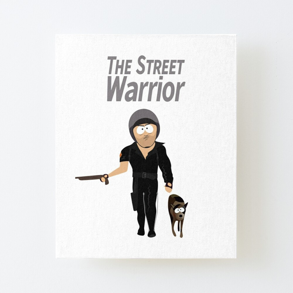 Street Warrior From South Park Without Background Art Board Print By Fanatoonic Redbubble