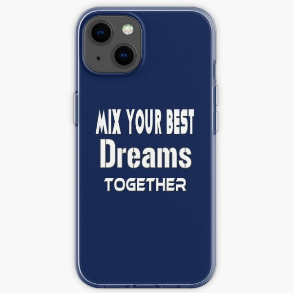 MIX YOUR BEST Dreams Together iPhone Soft Case