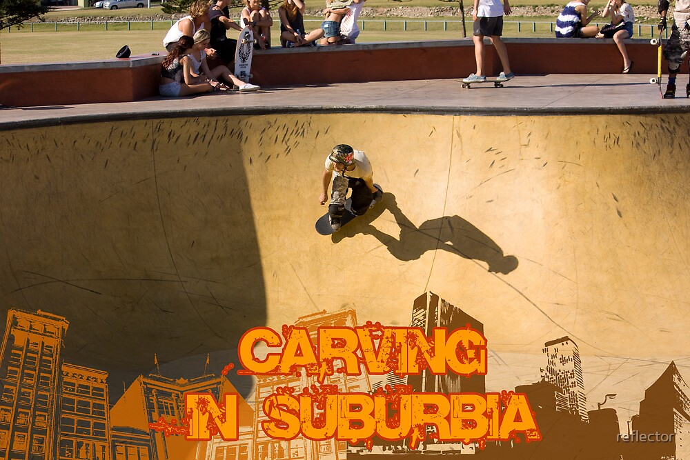 Skateboarding In Suburbia by reflector