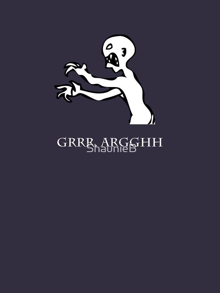 Grr. Argh. by ShaunieB