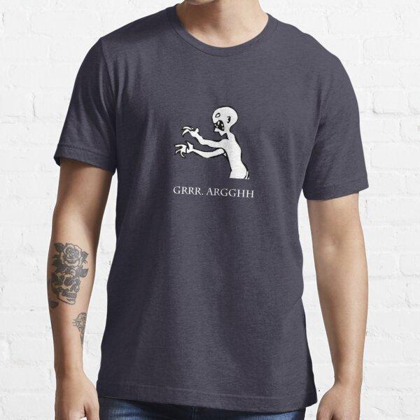 Grr. Argh. T-shirt essentiel