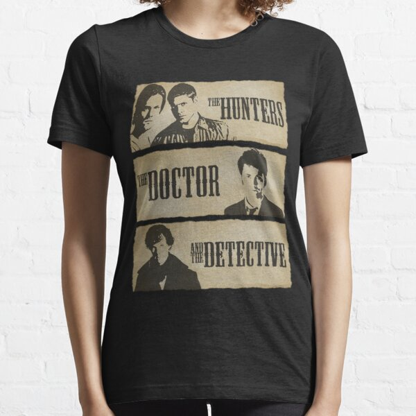 The Hunters, The Doctor and The Detective  Essential T-Shirt