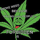 I SMOKE WEED by Michael Todd