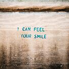 I Can Feel Your Smile by eyeshoot