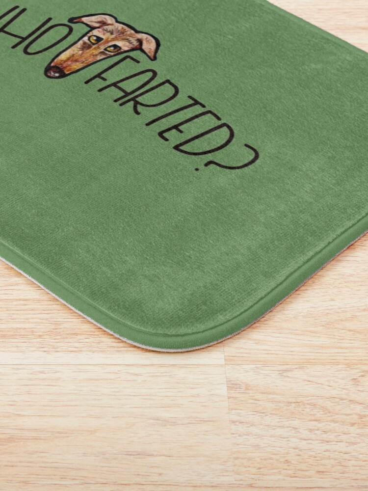 Alternate view of Who farted greyhound humor Bath Mat