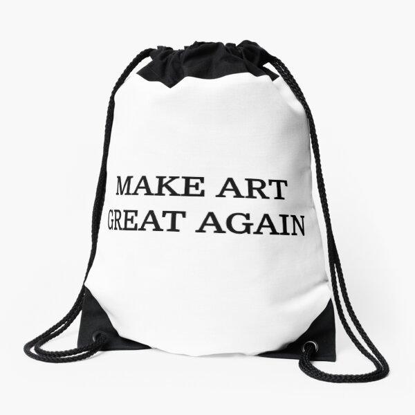 Make Art Great Again - Weiss Turnbeutel