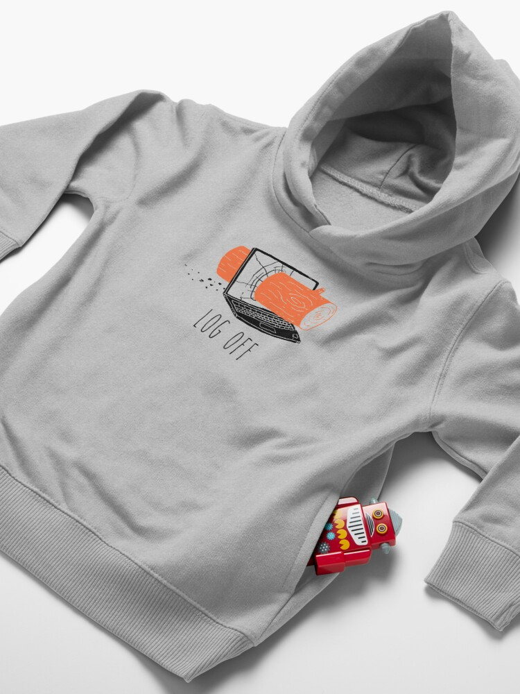 Alternate view of Log Off Toddler Pullover Hoodie