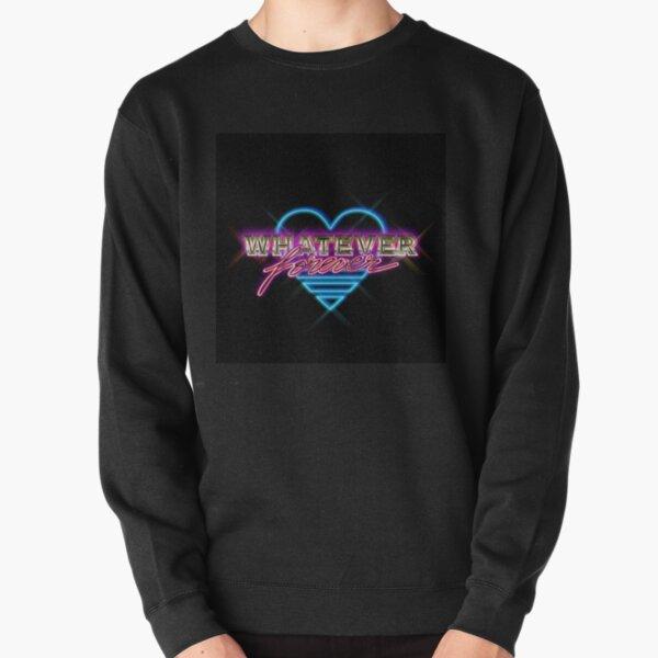 Whatever Forever Pullover Sweatshirt