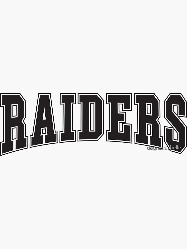 Raiders by daynamichelle