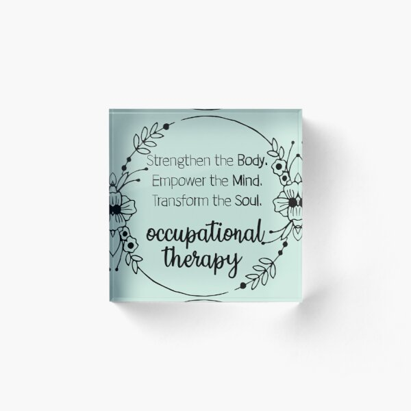 Occupational therapy Acrylic Block
