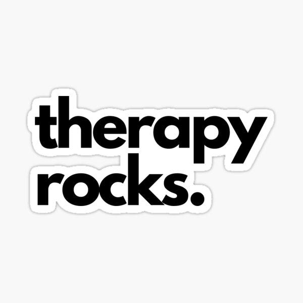 therapy rocks. Sticker