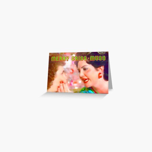 Merry CRISS-MUSS Greeting Card
