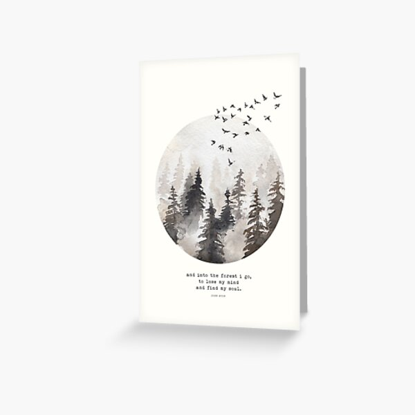 Into The Forest I Go Greeting Card