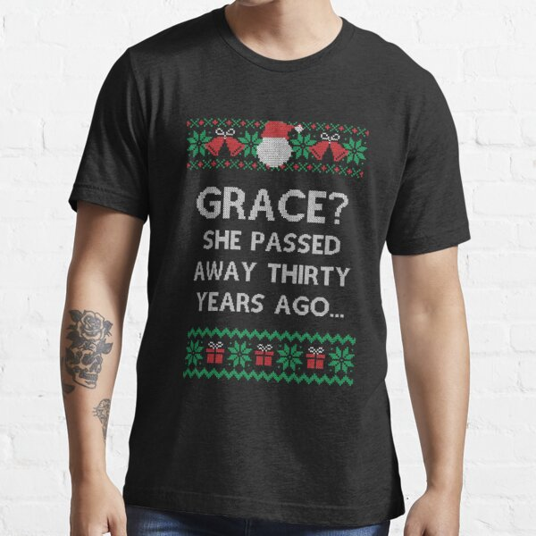 Holiday Christmas Family Vacation Aunt Bethany Grace She passed Away Ugly Sweater Style Essential T-Shirt