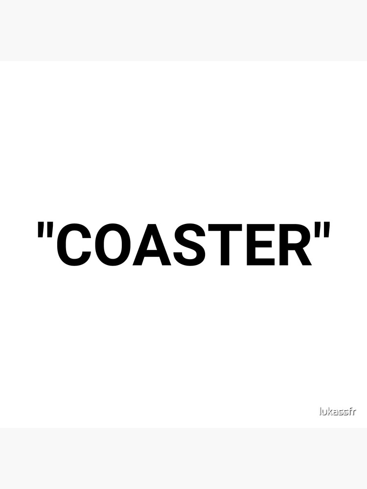 Coaster Quotation Marks by lukassfr