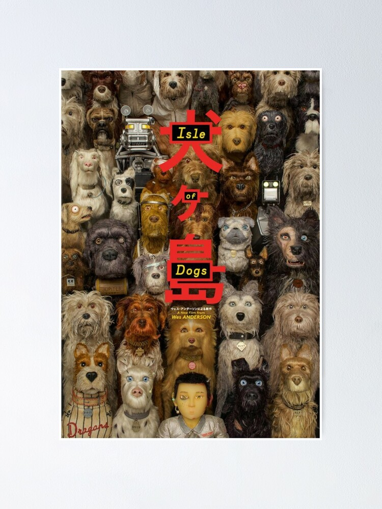 All Isle Of Dog Poster By Ezarachmayant Redbubble