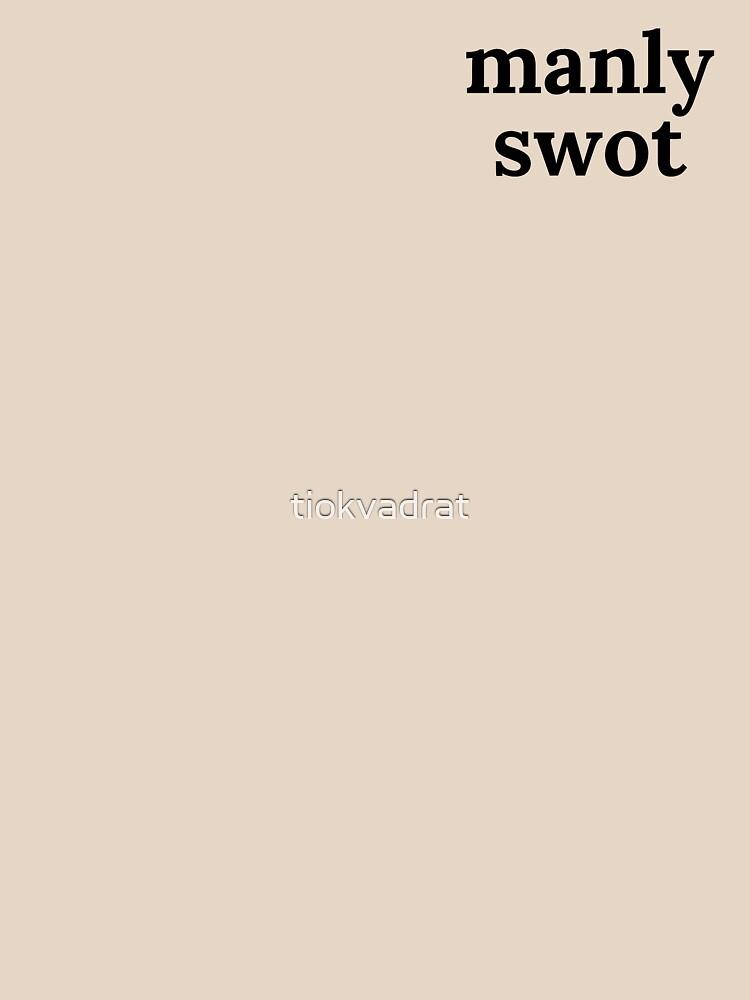 Manly Swot Black Text by tiokvadrat