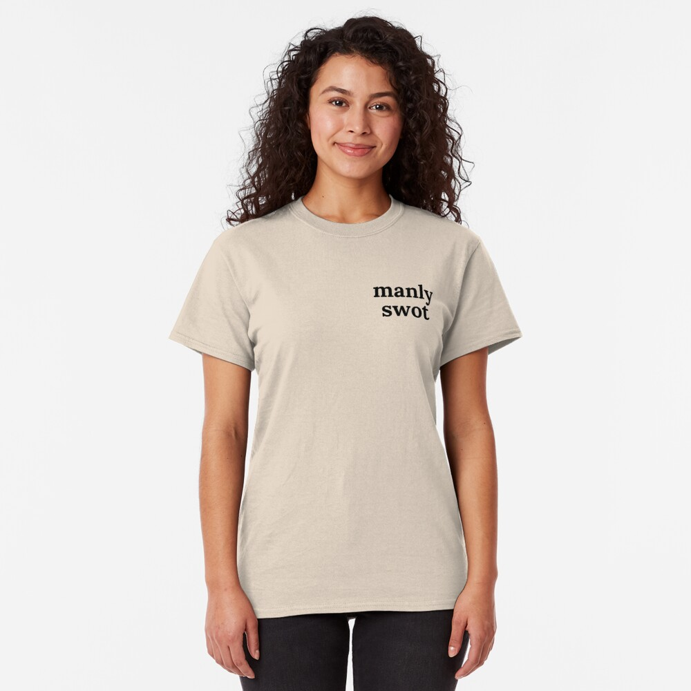 Manly Swot Black Text Classic T-Shirt