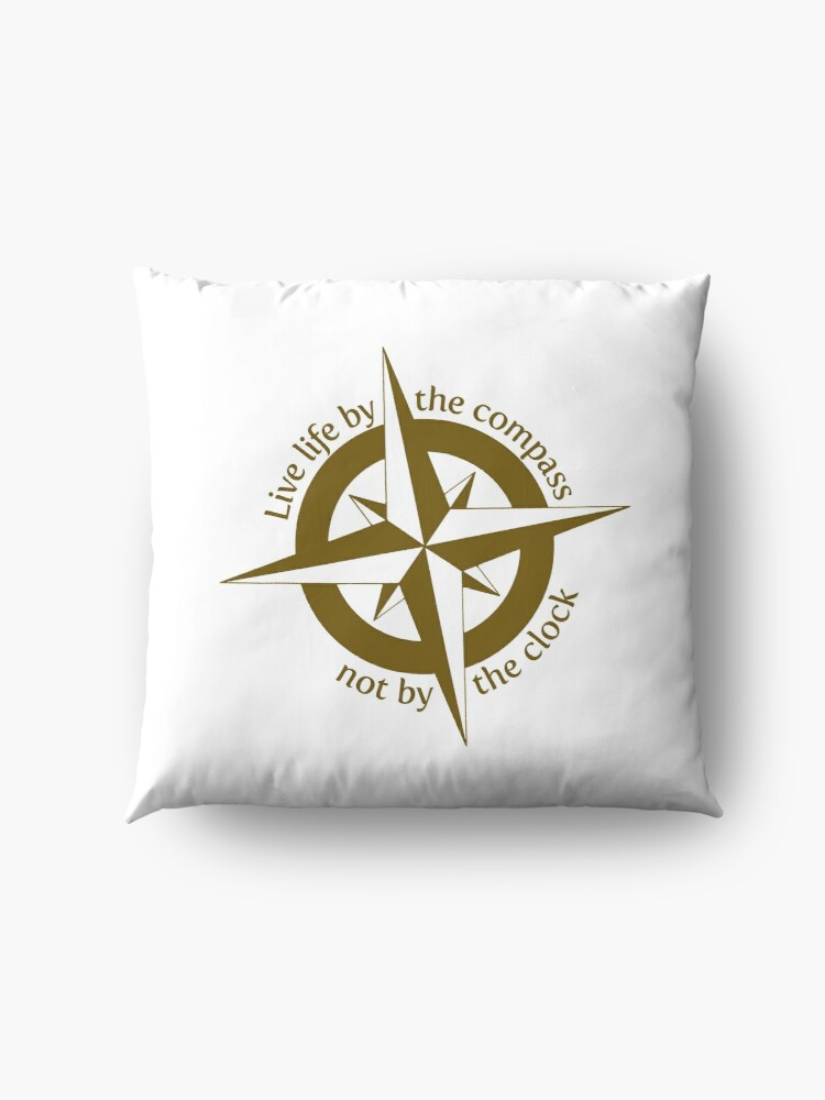 Alternate view of Live by the compass, not the clock Floor Pillow