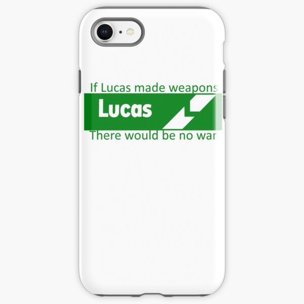 If Lucas Made Weapons, There Would Be No War iPhone Tough Case