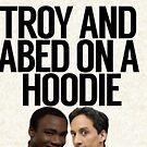 «Troy y Abed en una sudadera con capucha» de politedemon